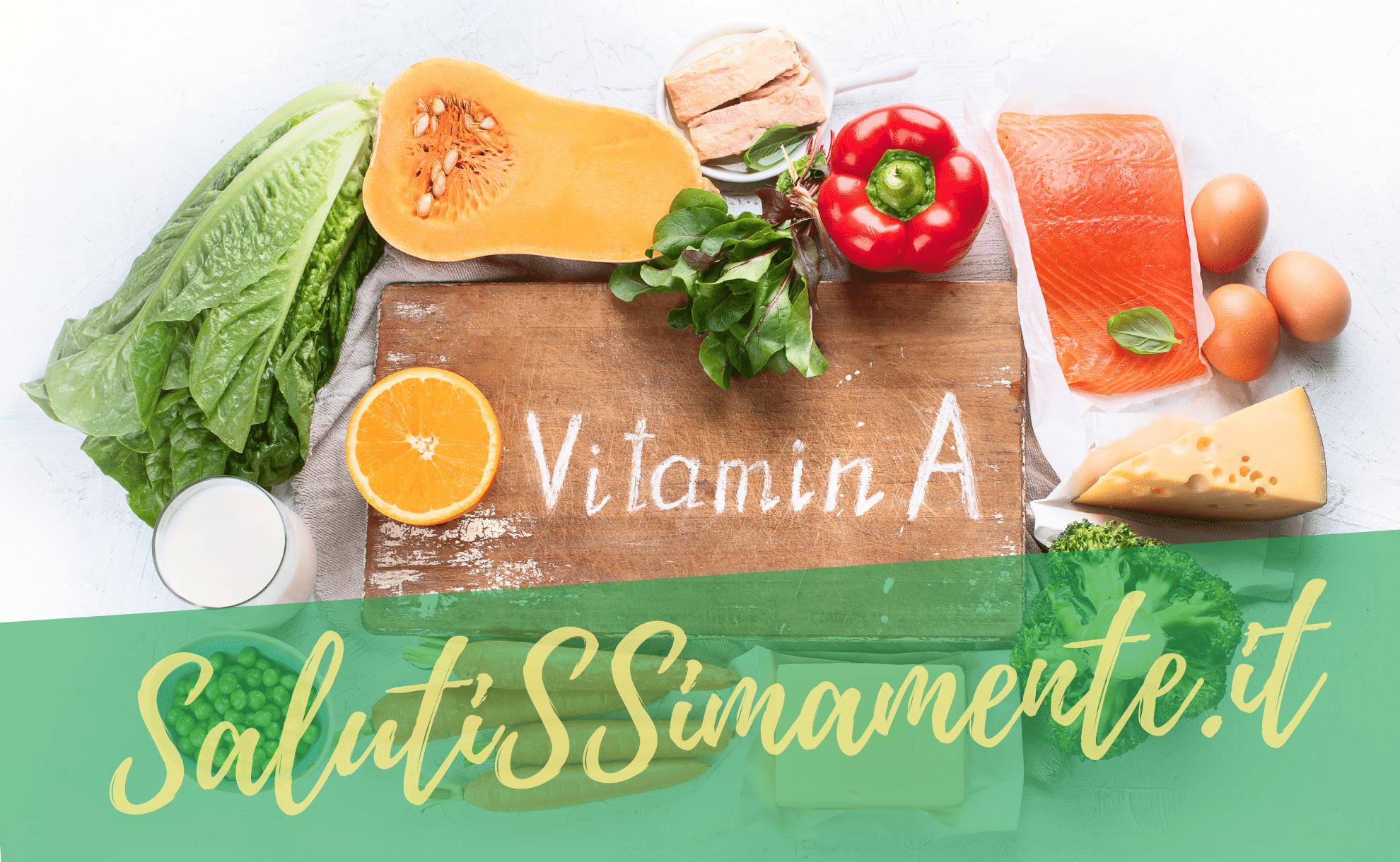 vitamina a in quali alimenti la possiamo trovare