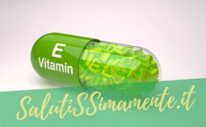 vitamina e cosa serve